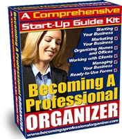 Becoming a Professional Organizer Start-Up Guide Kit